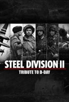 STEEL DIVISION 2 TRIBUTE TO D-DAY