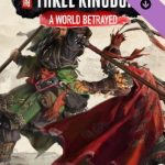 Three Kingdoms A World Betrayed FULL COver pc