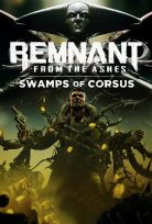 REMNANT FROM THE ASHES SWAMP OF CORSUS