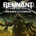 Remnant ashes Cover Swamp Corpus PC