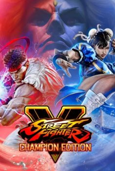STREET FIGHTER V – CHAMPION EDITION