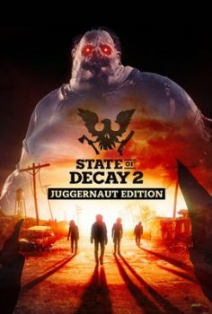 STATE OF DECAY 2 JUGGERNAUT EDITION ONLINE 26-02-21 + BONUS SoD 1