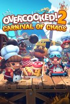 OVERCOOKED 2 CARNIVAL OF CHAOS