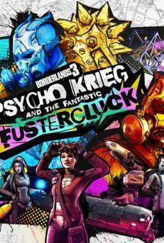 BORDERLANDS 3 PSYCHO KRIEG AND THE FANTASTICS  FUSTERCLUCK