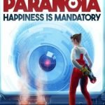 Paranoia Happiness is Mandatory pc cover