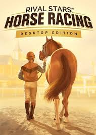 RIVAL STARS HORSE RACING DESKTOP PC EDITION