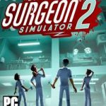 Surgeon Simulator 2 Cover PC