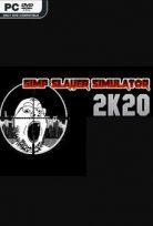 SIMP SLAYER SIMULATOR 2K20