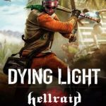 Cover PC de Dying Light Hellraid Lord Hectors Demise