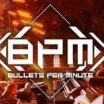 BPM Bullets Per Minute Cover PC