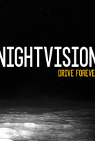 NIGHTVISION DRIVE FOREVER BETA