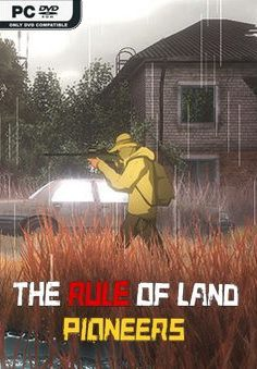 THE RULE OF LAND PIONEERS PC