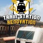Train Station Renovation Cover PC
