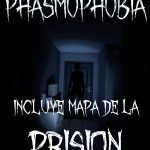 Cover Phasmophobia v.0.2 Con mapa prision PC