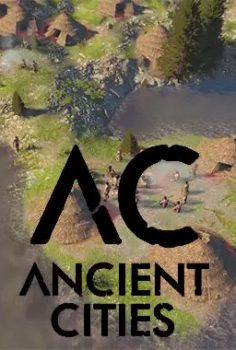 ANCIENT CITIES V0.2.0.6