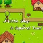 Cover de A Little Shop in a squirrel town pc