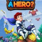 Cover de Who Needs a Hero para PC