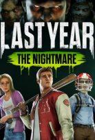 LAST YEAR THE NIGHTMARE ONLINE