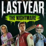 Cover de Last Year The Nightmare para PC