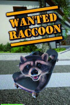 WANTED RACCOON 2021