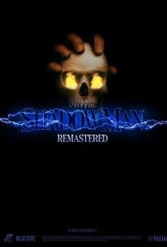 SHADOW MAN REMASTERED 2021