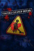 VISCERA CLEANUP DETAIL ONLINE