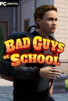 BAD GUYS AT SCHOOL ONLINE