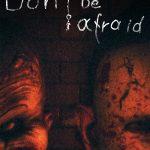 Cover de Don´t Be Afraid PC