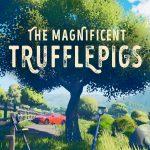 Cover de The Magnificent Trufflepigs pc