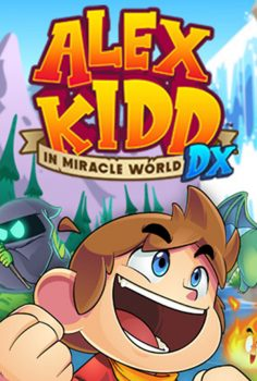 ALEX KIDD IN MIRACLE WORLD DX 2021