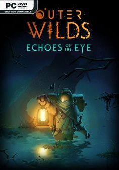 OUTER WILDS ECHOES OF THE EYE