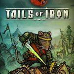 Cover de Tails of Iron pc 2021